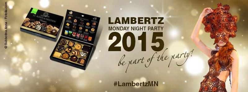 Lambertz Monday Night Party 2015